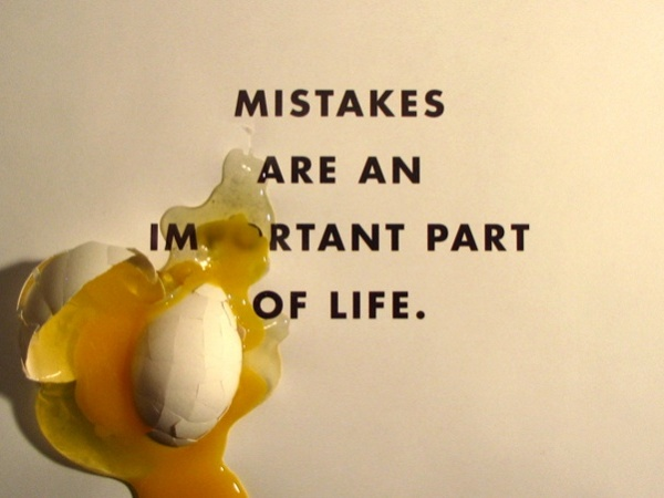 Don't just accept mistakes & learn from them - chase them